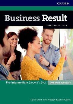 Business Result: Pre-intermediate. Student's Book with Online Practice - Grant, David; Hudson, Jane; Hughes, John