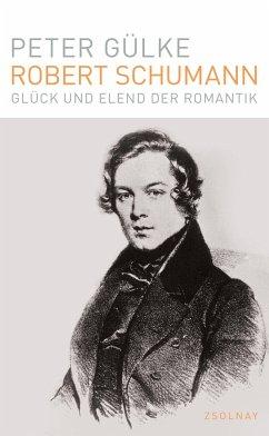Robert Schumann - Gülke, Peter