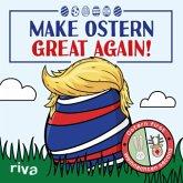 Make Ostern great again