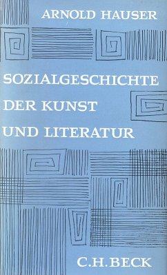 Sozialgeschichte der Kunst und Literatur (eBook, PDF) - Hauser, Arnold