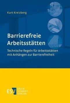 Barrierefreie Arbeitsstätten - Kreizberg, Kurt