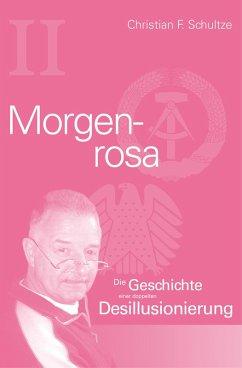Morgenrosa (eBook, ePUB) - Schultze, Christian Friedrich