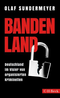Bandenland (eBook, ePUB) - Sundermeyer, Olaf