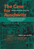 The Case for Auschwitz (eBook, ePUB)