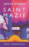 Saint Mazie (Mängelexemplar)