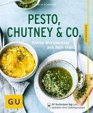 Pesto, Chutney & Co. (Mängelexemplar)