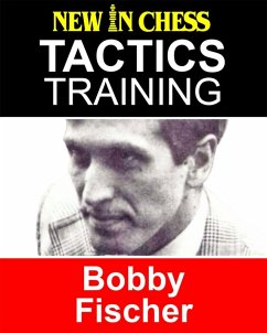 Tactics Training - Bobby Fischer (eBook, ePUB)