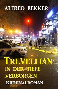 In der Tiefe verborgen: Kriminalroman (eBook, e...