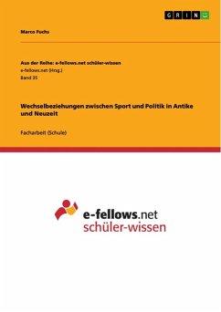Wechselbeziehungen zwischen Sport und Politik in Antike und Neuzeit (eBook, ePUB)