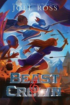 Beast & Crown (eBook, ePUB) - Ross, Joel