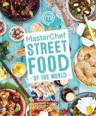 MasterChef: Street Food of the World (eBook, ePUB)