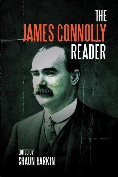 A James Connolly Reader (eBook, ePUB) - Connolly, James