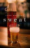 Sweat (TCG Edition) (eBook, ePUB)
