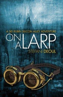 On a LARP (eBook, ePUB)