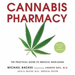 Cannabis Pharmacy: The Practical Guide to Medic...
