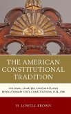 The American Constitutional Tradition