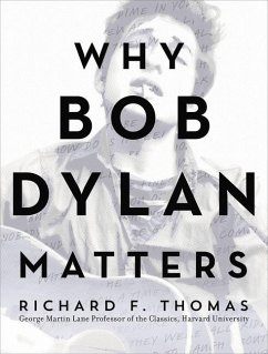 Why Dylan Matters - Thomas, Richard F.