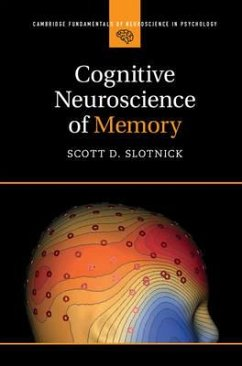Cognitive Neuroscience of Memory - Slotnick, Scott D.