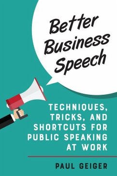 Better Business Speech - Geiger, Paul
