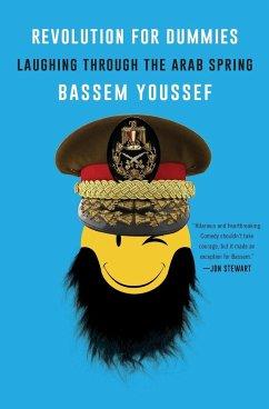 Revolution for Dummies - Youssef, Bassem