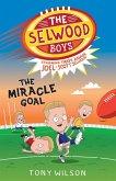 The Miracle Goal (The Selwood Boys, #2) (eBook, ePUB)