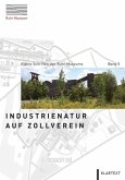 Industrienatur auf Zollverein
