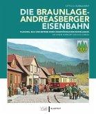 Die Braunlage-Andreasberger Eisenbahn
