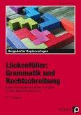 Lückenfüller: Grammatik und Rechtschreibung