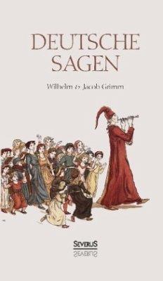 Deutsche Sagen - Grimm, Wilhelm;Grimm, Jacob;Döring, August