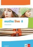 mathe live. Arbeitsheft mit Lösungsheft. 8. Schuljahr. Ausgabe W