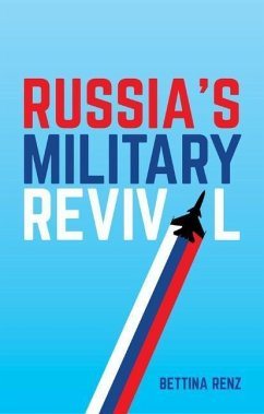 Russia´s Military Revival