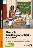 Deutsch handlungsorientiert - 5./6. Klasse