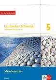 Lambacher Schweizer. Training Schulaufgaben 5. Schülerheft mit Lösungen. Bayern ab 2016
