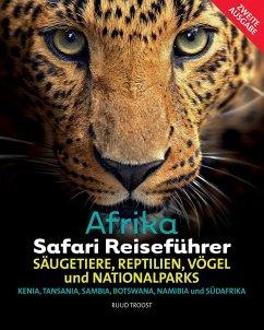 Afrika Safari Reiseführer - Troost, Ruud