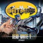 Batman, Dead White, Folge 1: Donner (MP3-Download)