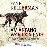 Am Anfang war dein Ende / Peter Decker & Rina Lazarus Bd.23 (MP3-Download)