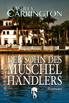 Der Sohn des Muschelhändlers (eBook, ePUB) - Carrington, Ashley