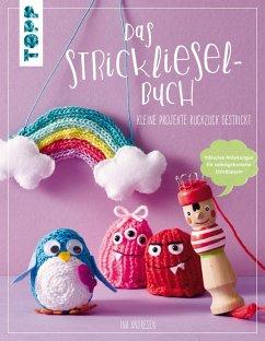 Das Strickliesel-Buch (eBook, PDF) - Andresen, Ina