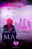 Call it magic 2: Feentanz (eBook, ePUB)