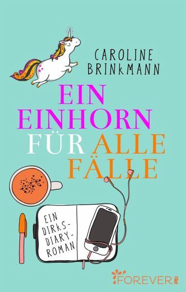 Ein Einhorn für alle Fälle (eBook, ePUB) - Brinkmann, Caroline