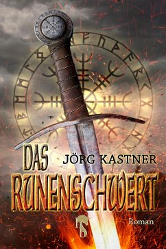 Das Runenschwert (eBook, ePUB) - Kastner, Jörg