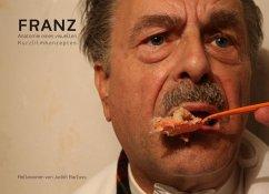 Franz - Anatomie eines visuellen Kurzfilmkonzeptes (eBook, ePUB)