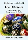 Die Ostereier (eBook, ePUB)
