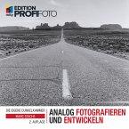 Analog fotografieren und entwickeln (eBook, ePUB)