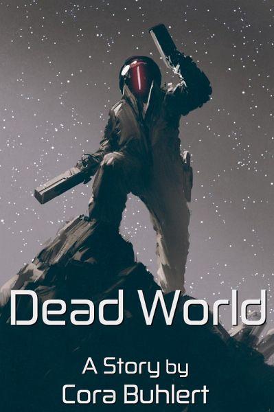 Dead World (In Love and War, #5) (eBook, ePUB) - Buhlert, Cora