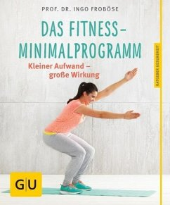 Das Fitness-Minimalprogramm (Mängelexemplar) - Froböse, Ingo