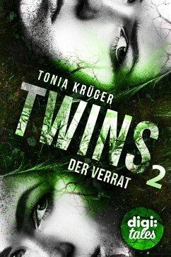 Der Verrat / Twins Bd.2 (eBook, ePUB) - Tonia Krüger