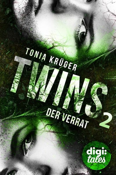 Der Verrat / Twins Bd.2 (eBook, ePUB) - Krüger, Tonia