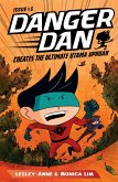 Danger Dan Creates the Ultimate Utama Uproar (eBook, ePUB)