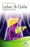 Leber und Galle entgiften und stärken (eBook, ePUB)